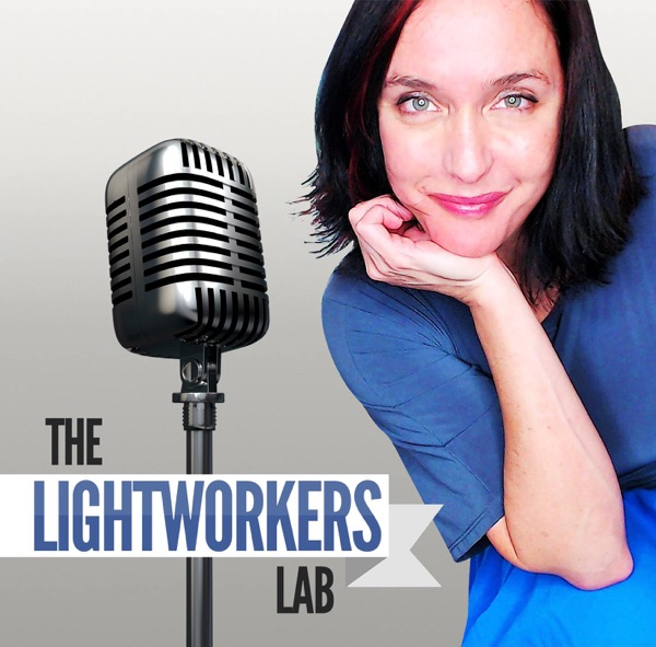 The Lightworkers Lab Podcast