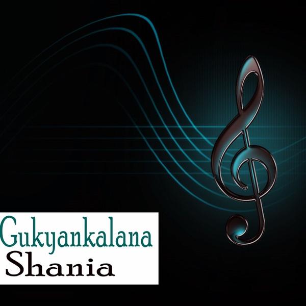 Gukyankalana - EP | Shania