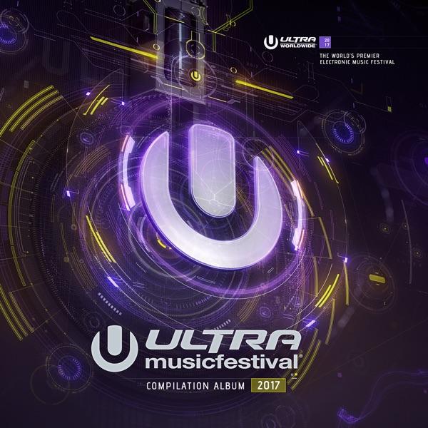 Various Artists - Ultra Music Festival 2017 – Album [iTunes
