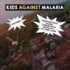 Kids Against Malaria (feat. Ciamo School Choir, Logozo, Gangbe Brass & Antibalas Horns) - Single ジャケット写真