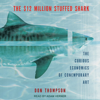 Don Thompson - The $  12 Million Stuffed Shark: The Curious Economics of Contemporary Art (Unabridged)  artwork