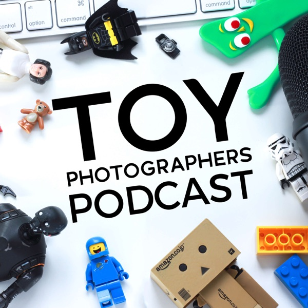 Toy Photographers Podcast