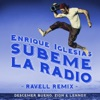 SÚBEME LA RADIO Ravell Remix feat Descemer Bueno Zion Lennox Single