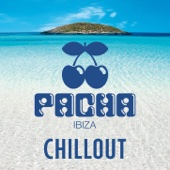 Various Artists - Pacha Ibiza - Chillout Grafik