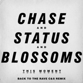 This Moment (Back to the Rave C&S Remix)