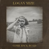 Logan Mize - Come Back Road  artwork