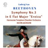 Harmoniae Templum Chamber Orchestra, Kevin Jackson - Symphony No. 3 in E-Flat Major, Op. 55
