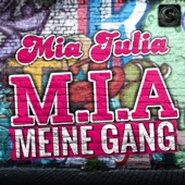 M.I.A. Meine Gang