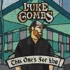 Luke Combs - One Number Away artwork