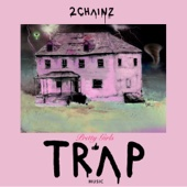 Pretty Girls Like Trap Music - 2 Chainz Cover Art
