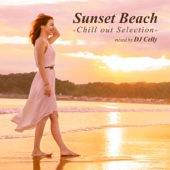 Sunset Beach -Chill out Selection- mixed by DJ Celly