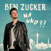 Ben Zucker - Na und?! Grafik