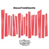 NearTheDrums (feat. Kevin Johansen)