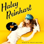 Haley Reinhart - What's That Sound?  artwork