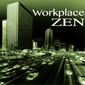 Workplace Zen - Office Detox Music, Reduce Stress with Sounds of Nature & Naturescapes