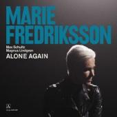 Alone Again (feat. Max Schultz & Magnus Lindgren) - Marie Fredriksson