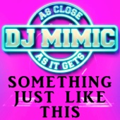 Something Just Like This (Originally Performed by the Chainsmokers & Coldplay) [Instrumental Karaoke Version]