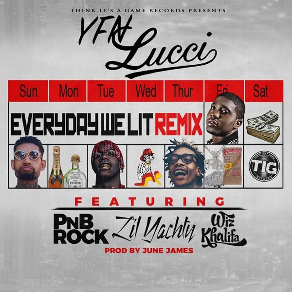 Everyday We Lit feat PnB Rock Lil Yachty  Wiz Khalifa Remix - Single YFN Lucci CD cover