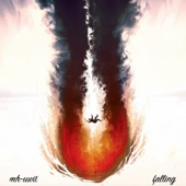 Falling - MH-UWIT