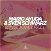 Muzyka na czekanie Kingdoms Fall Extended Mix Mario Ayuda Sven Schwarz