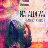 I Would Give Everything I Own - Natalia Vaz