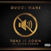 Tone it Down (feat. Chris Brown) - Gucci Mane Cover Art