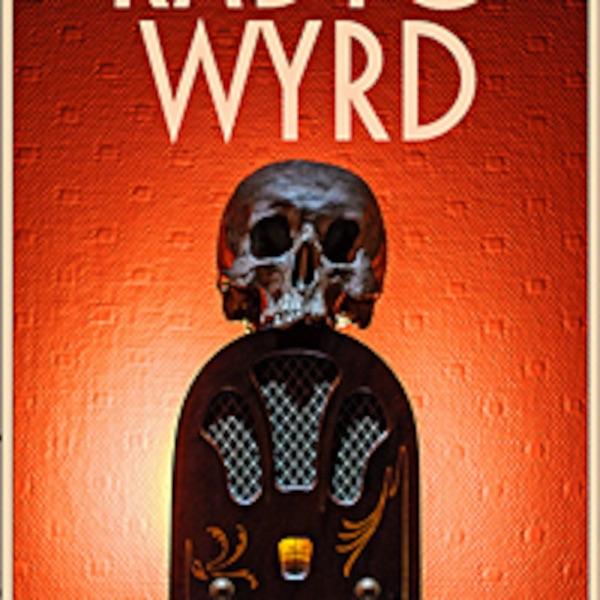 Radio Wyrd Podcast