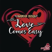 Love Comes Easy