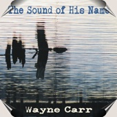 The Sound of His Name