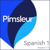 Pimsleur - Spanish Level 1 Lessons 1-5: Learn to Speak and Understand Spanish with Pimsleur Language Programs  artwork