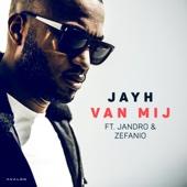 Van Mij (feat. Jandro & Zefanio)
