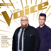 Let's Go Crazy (The Voice Performance) - Jesse Larson & Adam Levine Cover Art