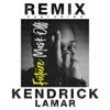 Mask Off (Remix) [feat. Kendrick Lamar] - Single, Future