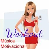 Música Motivacional Workout - Música para Hacer Ejercicio, Canciones Electronicas para Fitnes, Deportes, Correr y Cardio