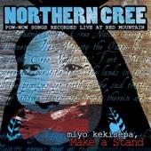 Mîyo Kekisepa, Make a Stand - Northern Cree