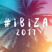 #Ibiza 2017 - Various Artists