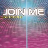 Join Me (Lightforce Club Mix)