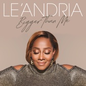 Bigger Than Me - Le'Andria Johnson Cover Art