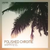 Happiness (Bonus Track Edition) - Polished Chrome