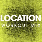 Location (Extended Workout Mix)