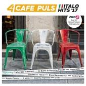 Café Puls Italo Hits '17 - Verschiedene Interpreten