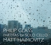 Matt Haimovitz - Philip Glass: Partitas for Solo Cello  artwork