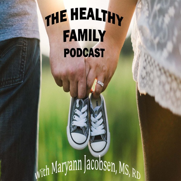 The Healthy Family Podcast