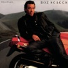 Other Roads (Expanded), Boz Scaggs
