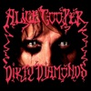 Dirty Diamonds, Alice Cooper