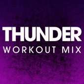 Thunder (Extended Workout Mix)