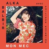Mon mec (with Philippe Katerine)