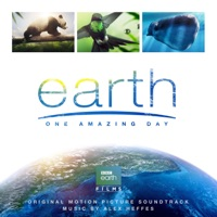 Earth: One Amazing Day (Original Motion Picture Soundtrack)