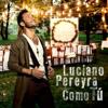 Luciano Pereyra - Como Tú ilustración