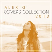 Covers Collection 2013 - Alex G